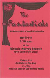 Flyer for the Murray Arts Council production of 'The Fantastics' at the Historic Murray Theatre. - , Utah