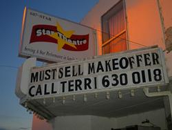 On the marquee of the Star Theatre in 2010:  'Must Sell.  Make Offer.'