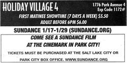Advertisement for the Holiday Village 4 during the 2012 Sundance Film Festival.