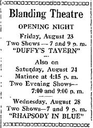 "An ""Opening Night"" ad for the Blanding Theatre, with two showings of <span style='font-style: italic;'>Duffy's Tavern</span> on 23 August 1946."
