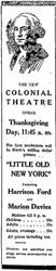 """The new Colonial Theatre opens Thanksgiving Day, 11:45 a.m."""
