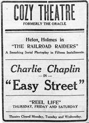 First advertisement for the Cozy Theatre, formerly the Oracle, showing Charlie Chaplin in 'Easy Street.' - , Utah