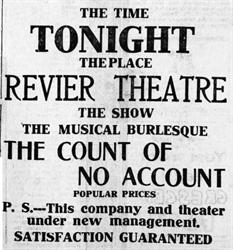 """The Count of No Account,"" at the Rivier Theatre.  ""P. S. -- This company and theater under new management."" - , Utah"