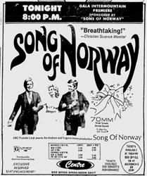 'Song of Norway' at the Centre Theatre in '70mm Wide Screen Stereo Sound.'