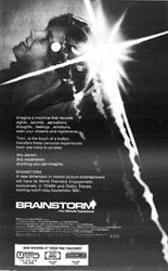 'Brainstorm' at Century, Cottonwood Mall, and Trolley Corners.  'Brainstorm, a new dimension in motion picture entertainment will have its Word Premiere Engagement, exclusively in 70MM and Dolby Stereo, starting next Friday, September 30th.' - , Utah