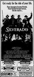 'Silverado' in 70mm 6-Track Dolby Stereo at Crossroads, Midvalley, Cottonwood Mall, and Century. - , Utah