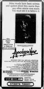 "<em>Apocalypse Now</em> at the Century 5 Screen Complex.  ""Enjoy this great film in 70MM and Dolby Stereo."" - , Utah"