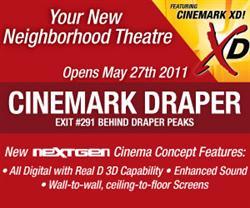 Advertisement for the Cinemark Draper. - , Utah