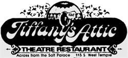 The logo for Tiffany's Attic Theatre Restaurant. - , Utah