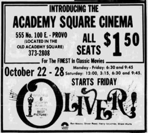 A 'Starts Friday' ad for Oliver! at the Academy Square Cinema, 'Located in the old Academy Square.' - , Utah