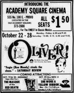 "The opening day advertisement for the Academy Square Theatre, ""For the FINEST in Class Movies.""  <em>Oliver!</em> played for a week, with all seats $1.50. - , Utah"