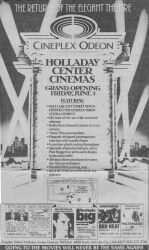 Opening day ad for the Cineplex Odeon Holladay Center Cinemas.