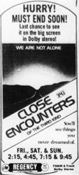 'Close Encounters' at the Regency Theatre.  'Hurry!  Must end soon!  Last chance to see it on the big screen in Dolby stereo!' - , Utah