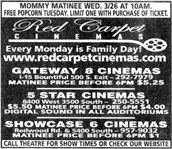 Advertisement for the Red Carpet Cinemas, including the Gateway 8 Cinemas, 5 Star Cinemas, and Showcase 6 Cinemas. - , Utah