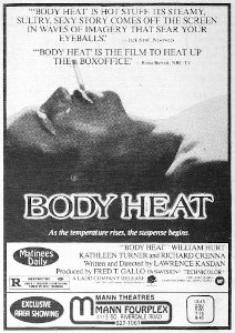 An exclusive area showing of Body Heat at the Mann Flourplex. - , Utah