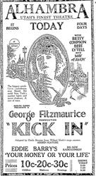 Ad for 'Kick In' at the Alhamra, 'Utah's Finest Theatre.' - , Utah