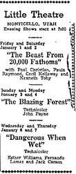 Ad for <span style='font-style: italic;'>The Beast From 20,000 Fathoms</span>, <span style='font-style: italic;'>The Blazing Forest</span>, and <span style='font-style: italic;'>Dangerous When Wet</span> at the Little Theatre in 1953. - , Utah