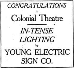 """Congratulations to Colonial Theatre.  In-Tense Lighting by Young Electric Sign Co."" - , Utah"