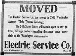 The Electric Service Company moved to the Globe Theatre building, 2530 Washington Avenue, in December 1916. - , Utah