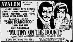 'Mutiny on the Bounty' and 'San Francisco' at the Avalon. 'Good Pictures Like Good Books Never Grow Old.' - , Utah