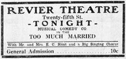"Advertisement for ""Too Much Married"" at the Revier Theatre on Twenty-fifth Street. - , Utah"