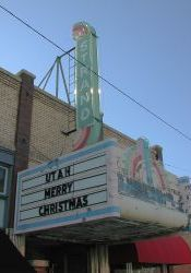 'Utah Merry Christmas,' on the marquee of the Strand Theatre in July. - , Utah